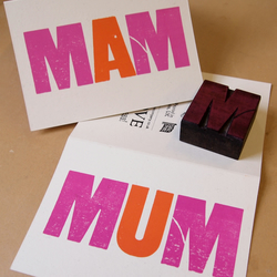 MUM MOM MAM letterpress Mothers Day or birthday greetings card (blank inside)