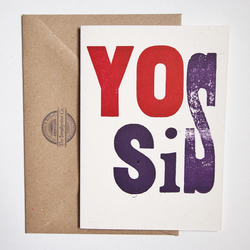 Yo Sis letterpress greetings card