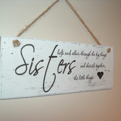 shabby chic distressed plaque-sister~gift