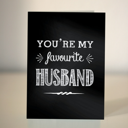 Anniversary card - Valentine's - You're my Favourite Husband