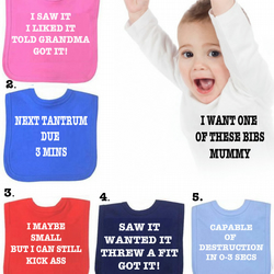 BIB Tantrums etc or DIFFERENT SAYINGS bib etc