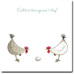 Fun New Baby or New Parents Card - Cute at that Age - Blank inside - Chickens