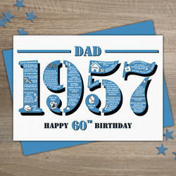 Happy 60th Birthday Dad Year of Birth Greetings Card - Born in 1957 - Facts A5
