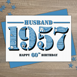 Happy 60th Birthday Husband Year of Birth Greetings Card - Born in 1957 - Facts