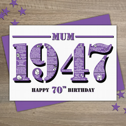 Happy 70th Birthday Mum Year of Birth Greetings Card - Born in 1947 - Facts A5