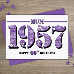Happy 60th Birthday Mum Year of Birth Greetings Card - Born in 1957 - Facts A5