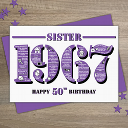 Happy 50th Birthday Sister Year of Birth Greetings Card - Born in 1967 - Facts