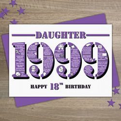 Happy 18th Birthday Daughter Year of Birth Greetings Card - Born in 1999 - Facts