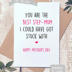 Mother's day card - Best step mum stuck with