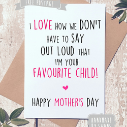 Mother's day card - Favourite child