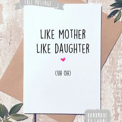 Mother's day card - Like mother like daughter