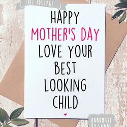 Mother's day card - Best looking child