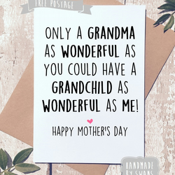 Mother's day card - Only a grandma as wonderful as you