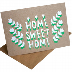 Screenprinted Home Sweet Home Card