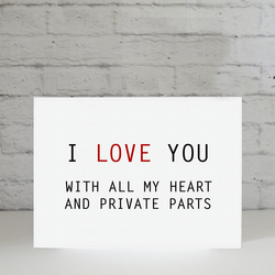 I love you with all my heart and... Valentines Card by Eskimo Circus