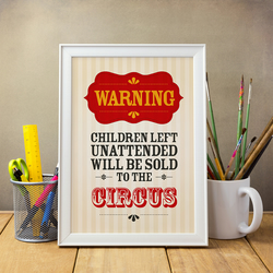 Children Will Be Sold to the Circus (A4)