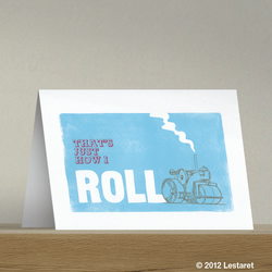 That's How I Roll Greetings Card