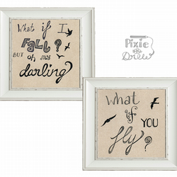 "Typography quote ""what if I fall?  but oh my darling, what if you fly? print set"