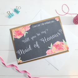 Will you be my Maid of Honour? Card - Wedding Watercolour, Floral & Chalkboard