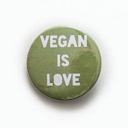 Vegan Is Love Green Button Pin Badge Handmade Unique Design