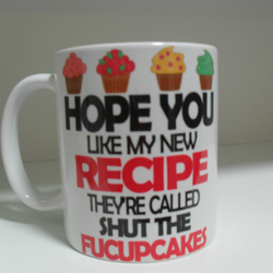 Hope you like my new recipe cupcakes funny 11oz novelty coffee mug
