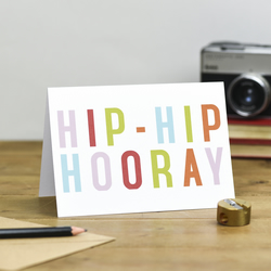 Colourful Hip Hip Hooray Typography Birthday Card