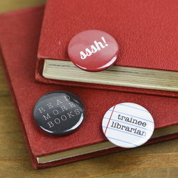SSSH! Trainee Librarian Read More Books Pin Badge Button pack
