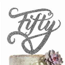 Fifty 50 Cake Topper GLITTER SILVER Party Decoration