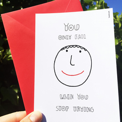 NEVER STOP TRYING - inspirational card