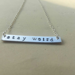 Stay Weird Sterling Silver Necklace