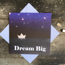 'Dream Big' children's birthday or new baby card