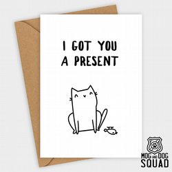 Cat present funny Birthday card
