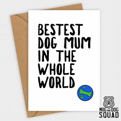 Best Dog Mum Birthday card,  Mother's day card