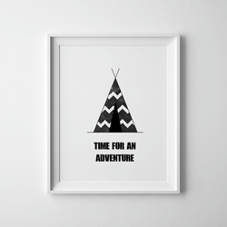Black And White Time For An Adventure Print