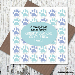 A new dog in the family? Send our 'Congratulations on Your New Paws!' card