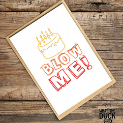 'Blow' Birthday Card, What The Duck Cards, Funny Cards, Rude Cards
