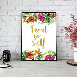 Treat Yo Self Parks and Recreation Quote Inspirational Tropical Flowers Print