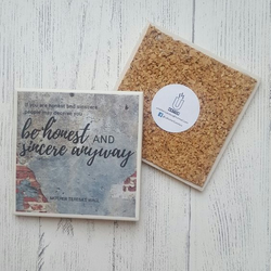 Handmade Ceramic Coaster - Be Honest & Sincere Anyway