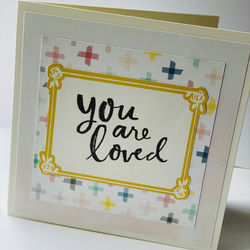 Blank You Are Loved card - FREE Personalisation Available